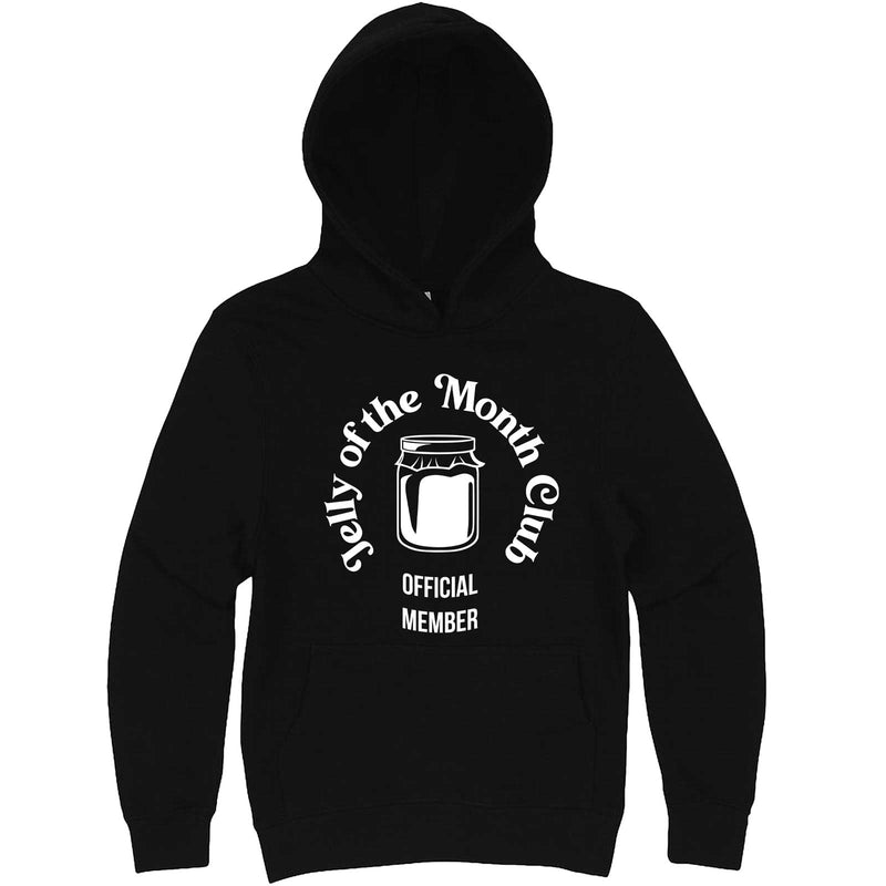 """Jelly of the Month Club"" hoodie, 3XL, Black"