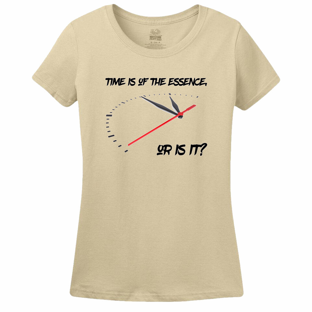 Time Is Of The Essence, Or Is It? Womens Tee