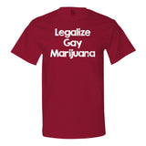 Legalize Gay Marijuana T-shirt