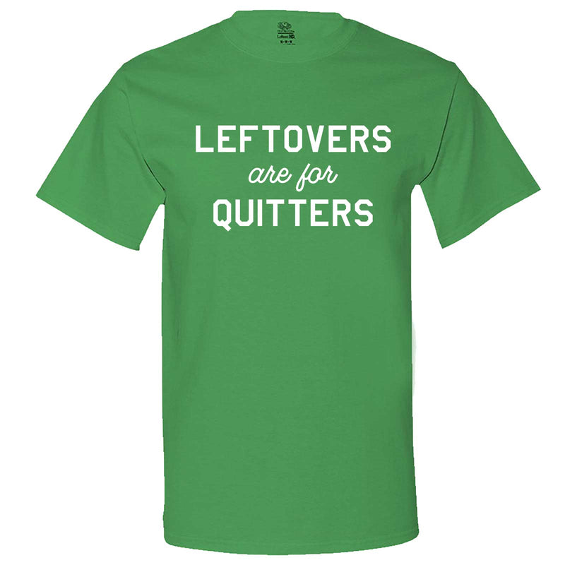 """Leftovers Are For Quitters"" men's t-shirt Irish-Green"