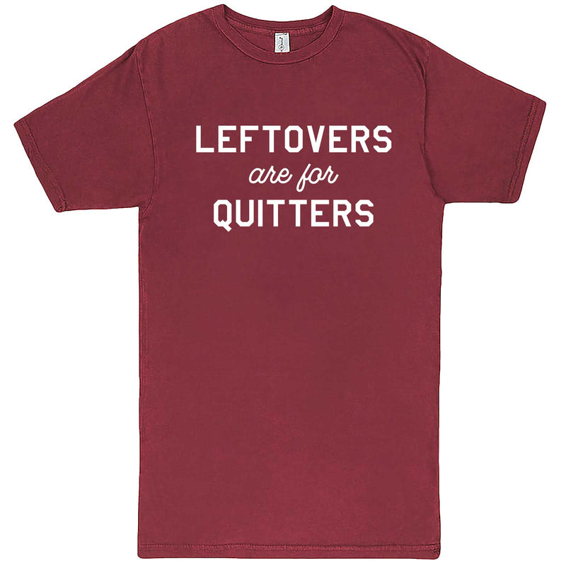 """Leftovers Are For Quitters"" men's t-shirt Vintage Brick"