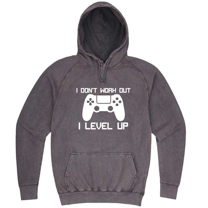 """I Don't Work Out, I Level Up - Video Games"" hoodie, 3XL, Vintage Zinc"