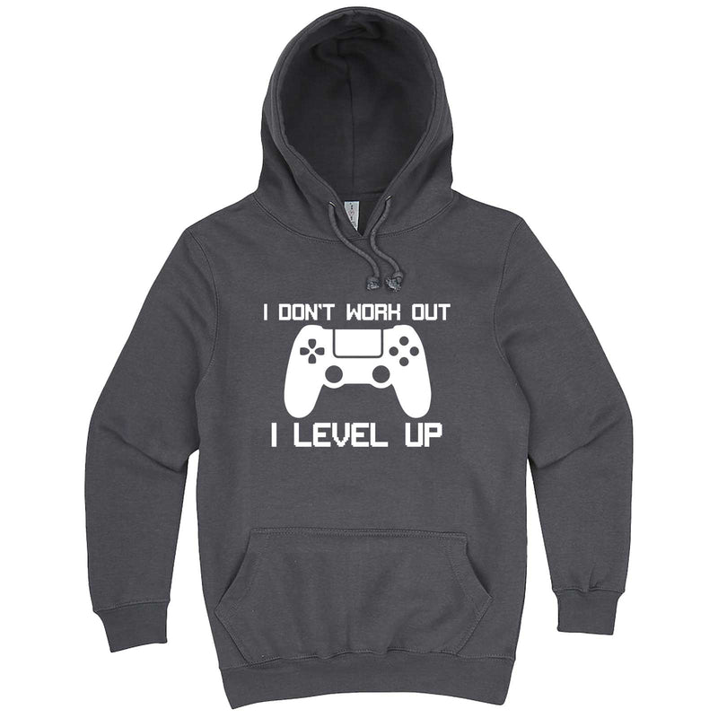"""I Don't Work Out, I Level Up - Video Games"" hoodie, 3XL, Storm"