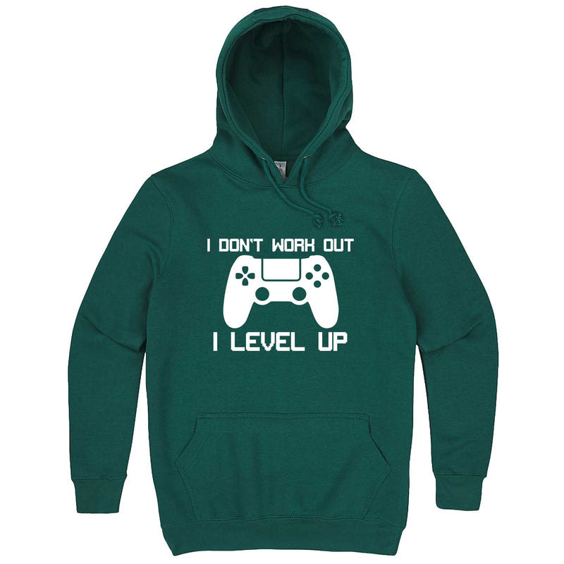"""I Don't Work Out, I Level Up - Video Games"" hoodie, 3XL, Teal"