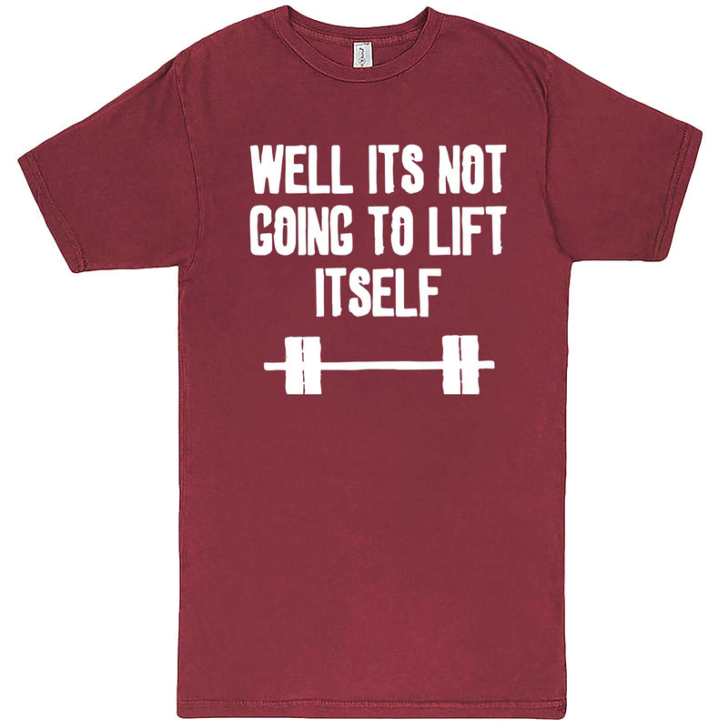 """Well It's Not Going to Lift Itself"" men's t-shirt Vintage Brick"