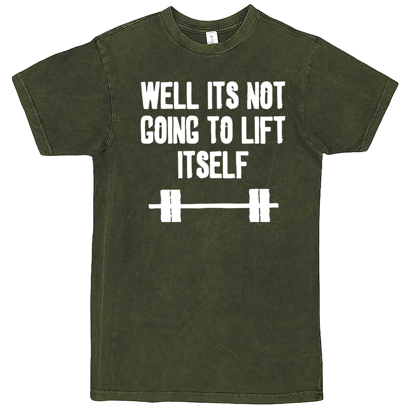 """Well It's Not Going to Lift Itself"" men's t-shirt Vintage Olive"