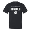 My Favorite Breed Is Rescued Men's T-Shirt