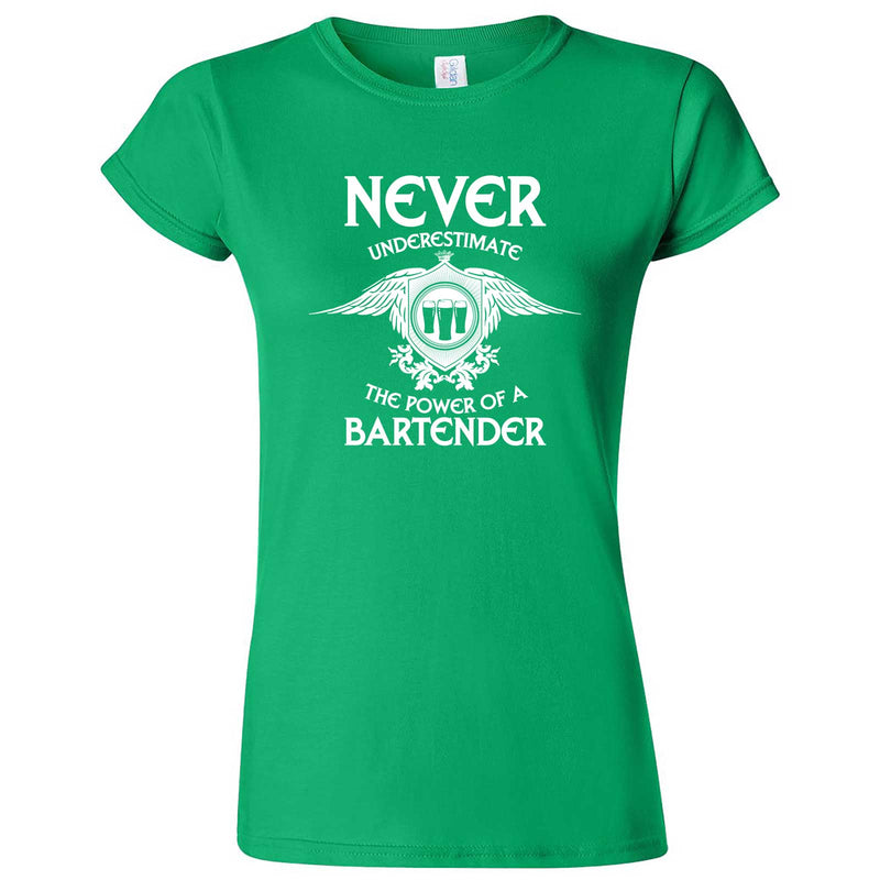 """Never Underestimate the Power of a Bartender"" women's t-shirt Irish Green"