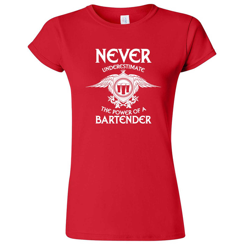 """Never Underestimate the Power of a Bartender"" women's t-shirt Red"