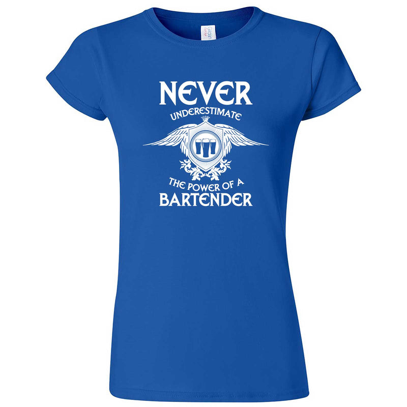 """Never Underestimate the Power of a Bartender"" women's t-shirt Royal Blue"
