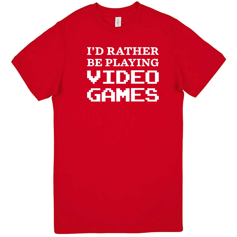 """I'd Rather Be Playing Video Games"" men's t-shirt Red"