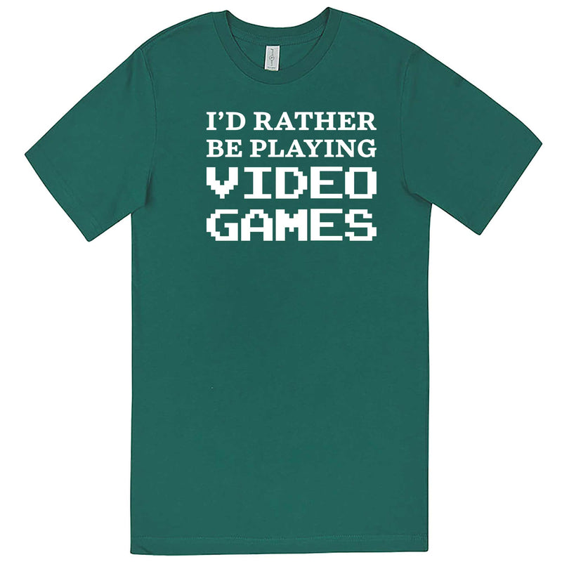"""I'd Rather Be Playing Video Games"" men's t-shirt Teal"