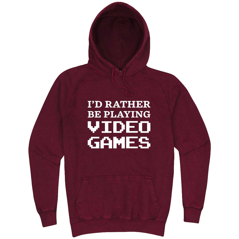 """I'd Rather Be Playing Video Games"" hoodie, 3XL, Vintage Brick"