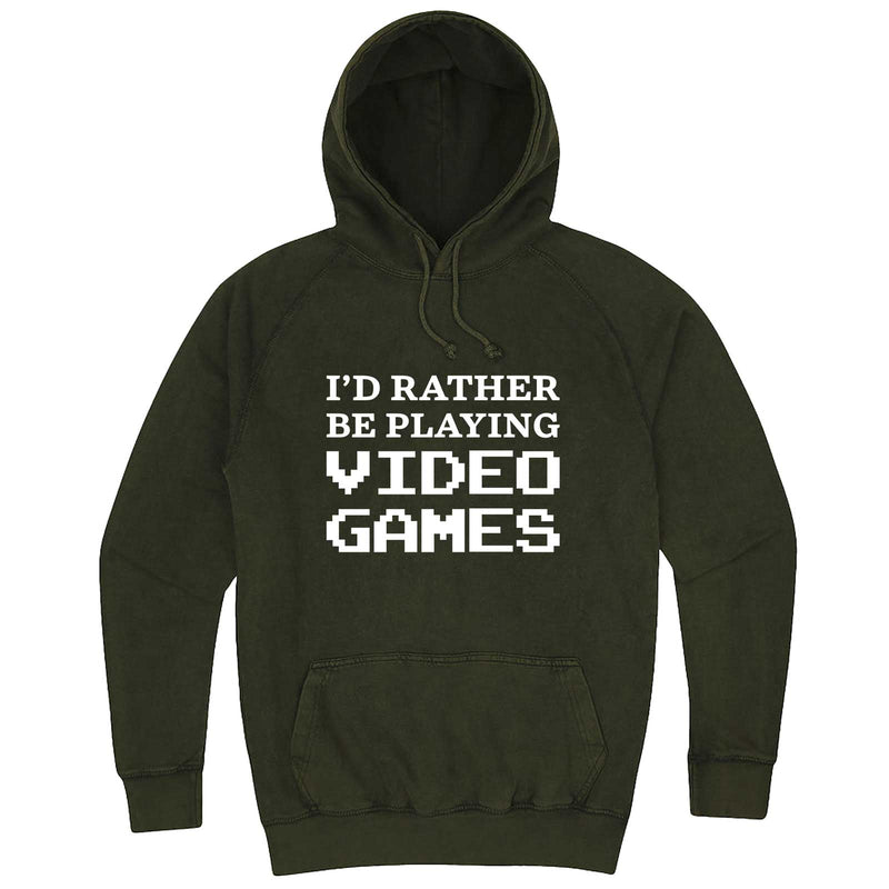 """I'd Rather Be Playing Video Games"" hoodie, 3XL, Vintage Olive"