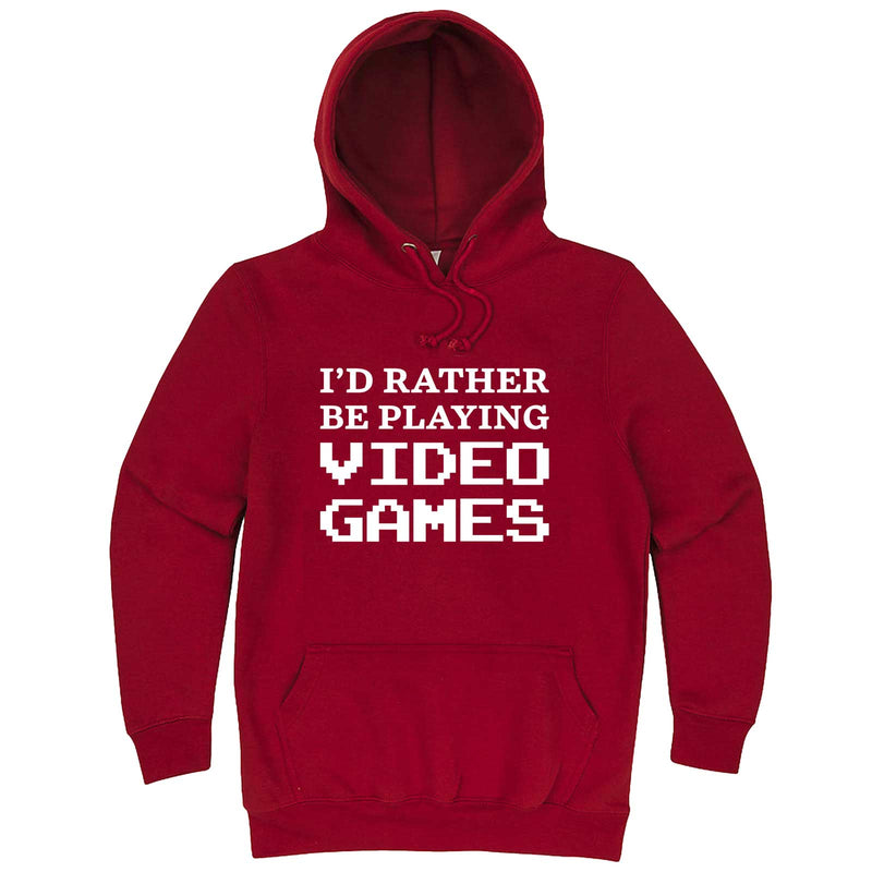 """I'd Rather Be Playing Video Games"" hoodie, 3XL, Paprika"
