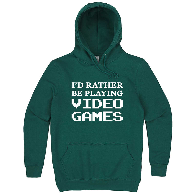 """I'd Rather Be Playing Video Games"" hoodie, 3XL, Teal"