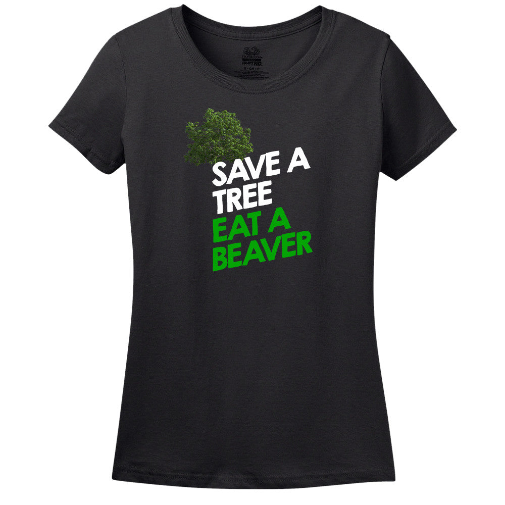 Save A Tree Eat A Beaver T-shirt