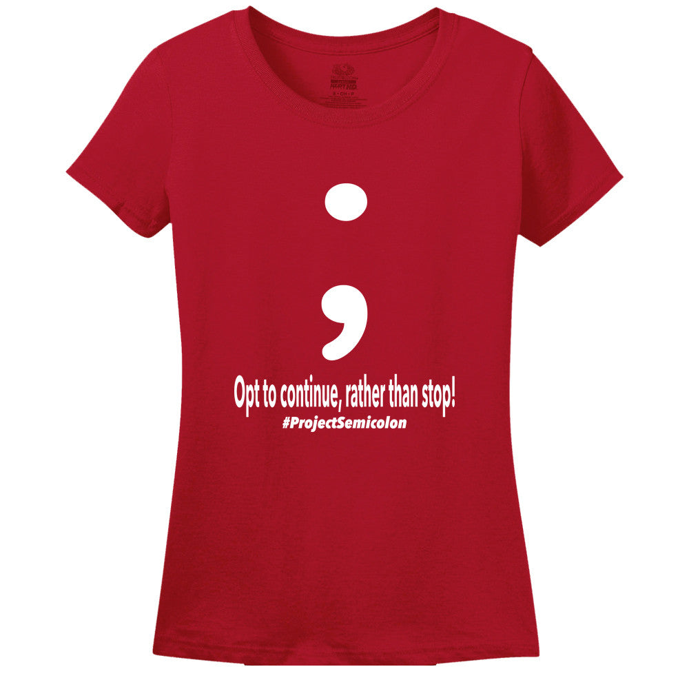 Project Semicolon Inspired Women's T-Shirt