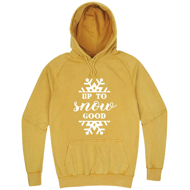 """Up to Snow Good"" hoodie, 3XL, Vintage Mustard"
