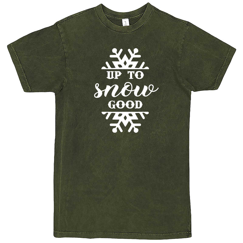 """Up to Snow Good"" men's t-shirt Vintage Olive"
