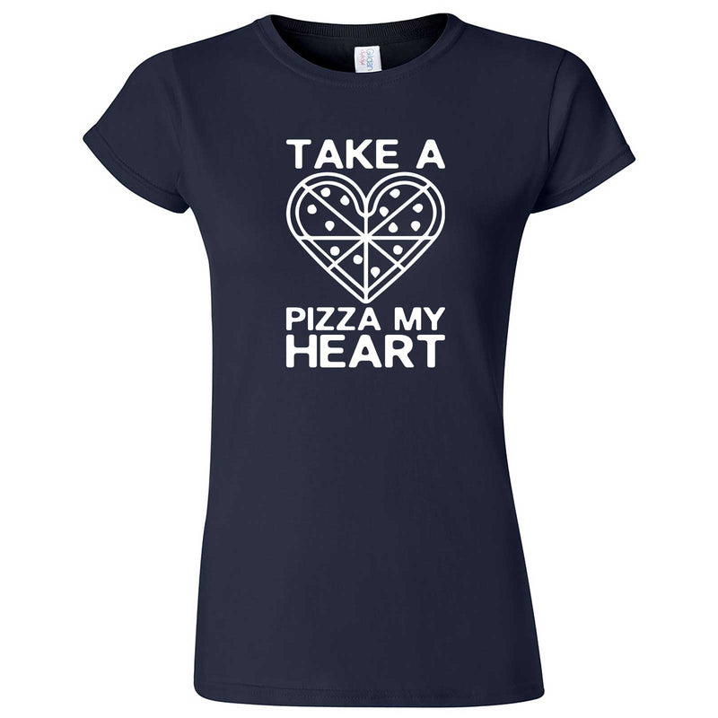 """Take a Pizza My Heart"" women's t-shirt Navy Blue"