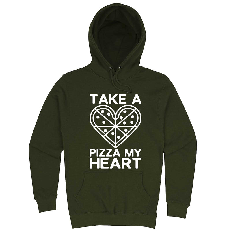 """Take a Pizza My Heart"" hoodie, 3XL, Army Green"