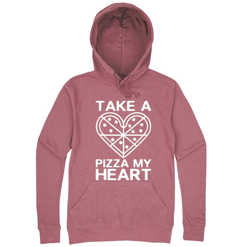 """Take a Pizza My Heart"" hoodie, 3XL, Mauve"