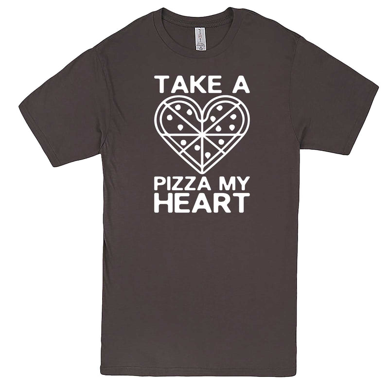 """Take a Pizza My Heart"" men's t-shirt Charcoal"