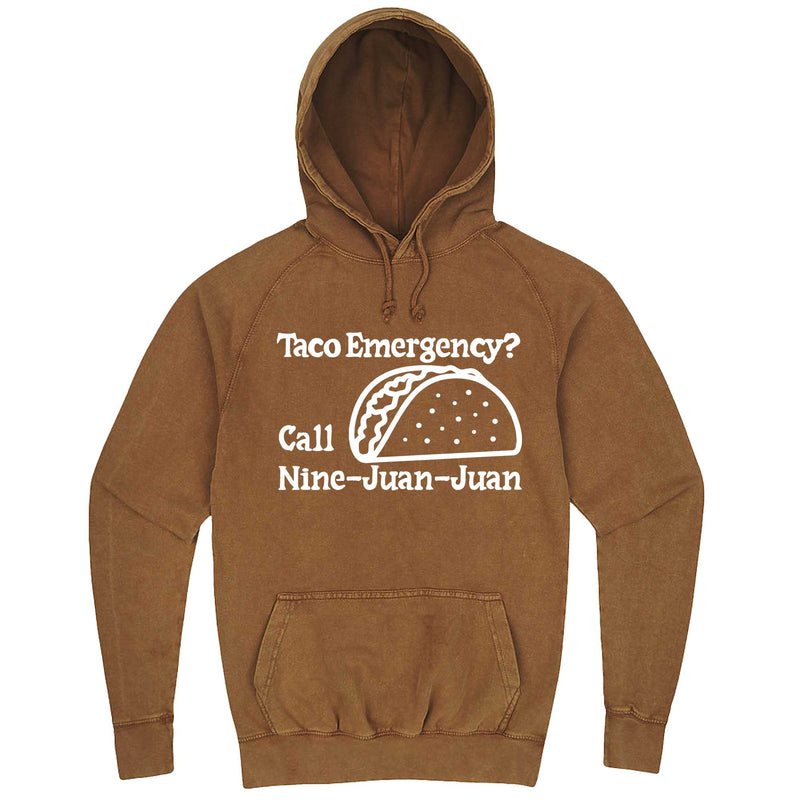 """Taco Emergency Call Nine-Juan-Juan"" hoodie, 3XL, Vintage Camel"