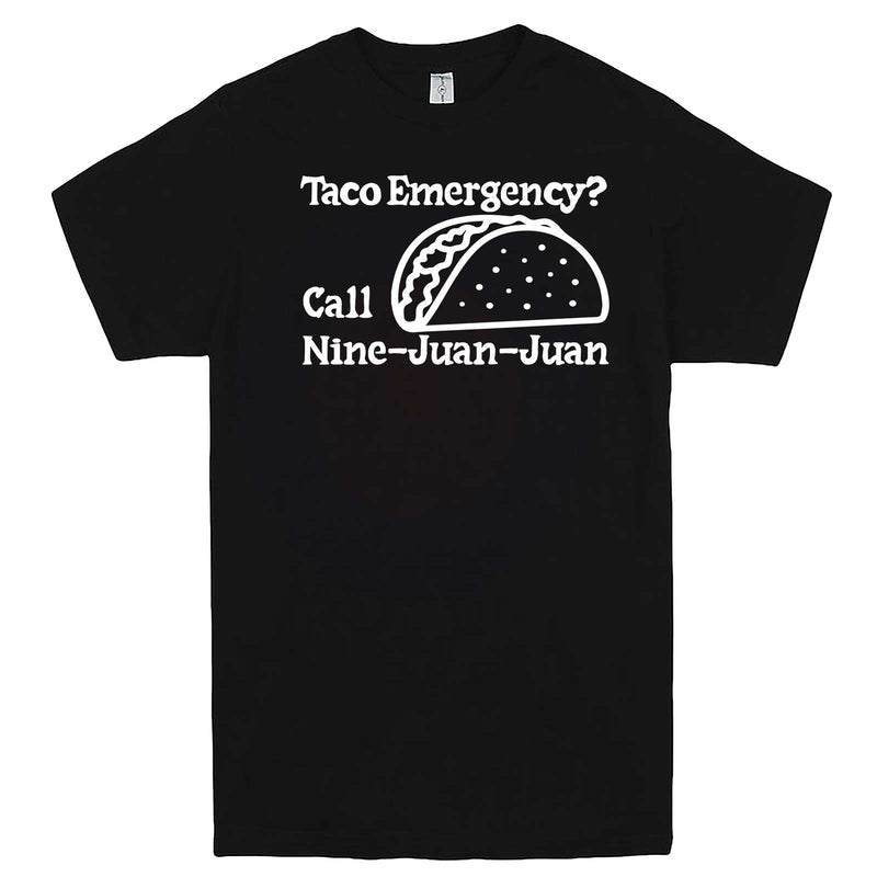 """Taco Emergency Call Nine-Juan-Juan"" men's t-shirt Black"