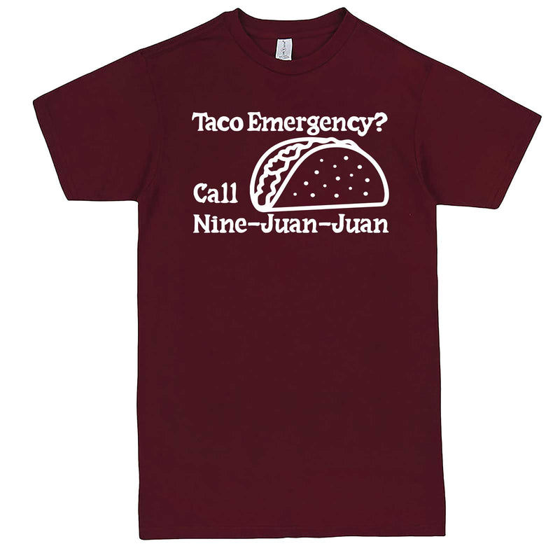 """Taco Emergency Call Nine-Juan-Juan"" men's t-shirt Burgundy"