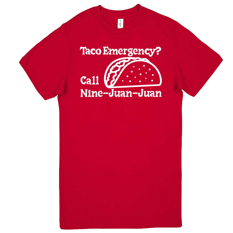 """Taco Emergency Call Nine-Juan-Juan"" men's t-shirt Red"