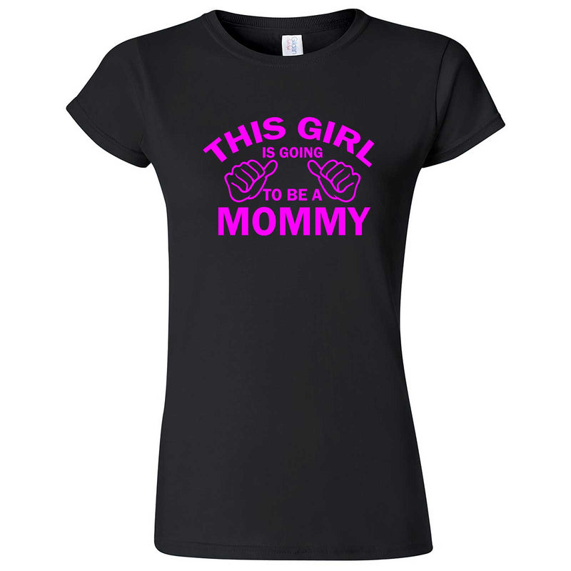 """This Girl is Going to Be a Mommy, Pink Text"" women's t-shirt Black"