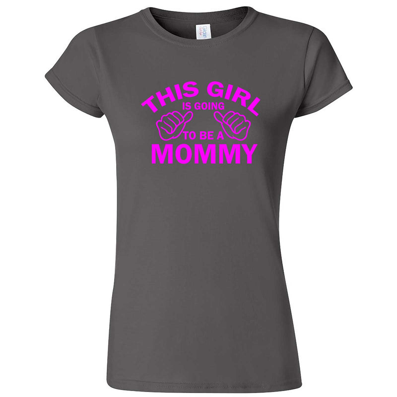 """This Girl is Going to Be a Mommy, Pink Text"" women's t-shirt Charcoal"