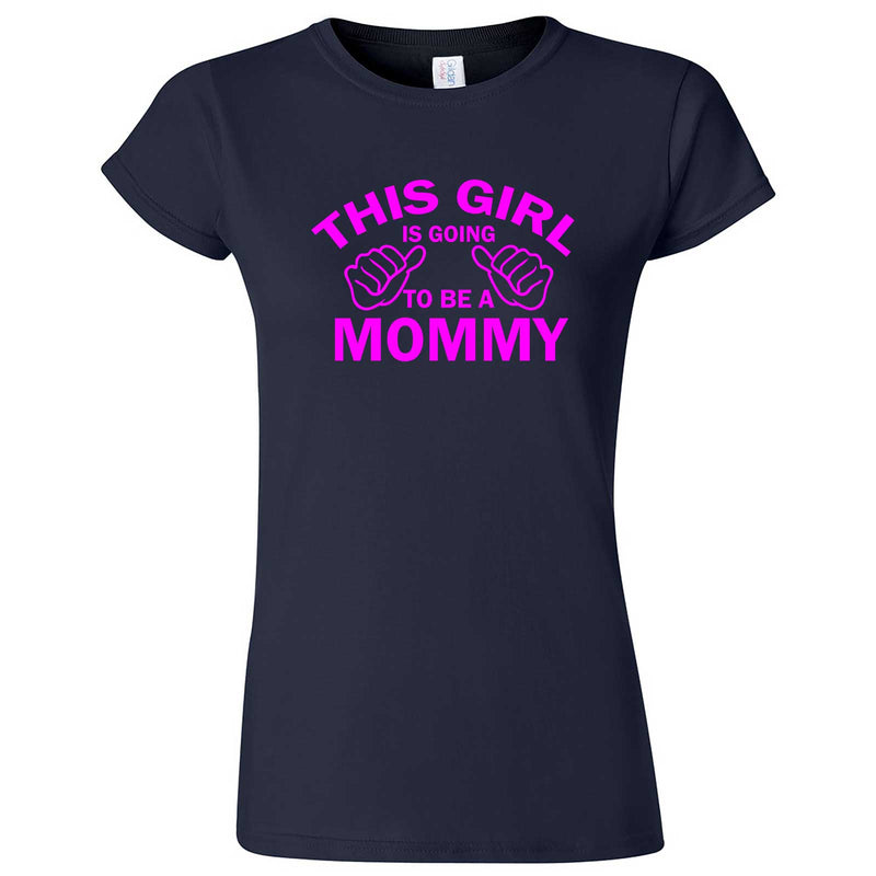 """This Girl is Going to Be a Mommy, Pink Text"" women's t-shirt Navy Blue"