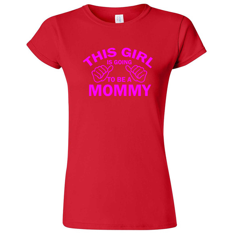 """This Girl is Going to Be a Mommy, Pink Text"" women's t-shirt Red"