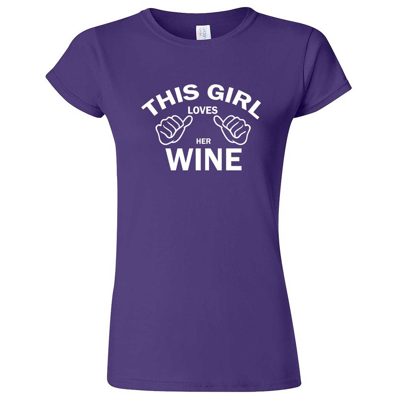 """This Girl Loves Her Wine, White Text"" women's t-shirt Purple"