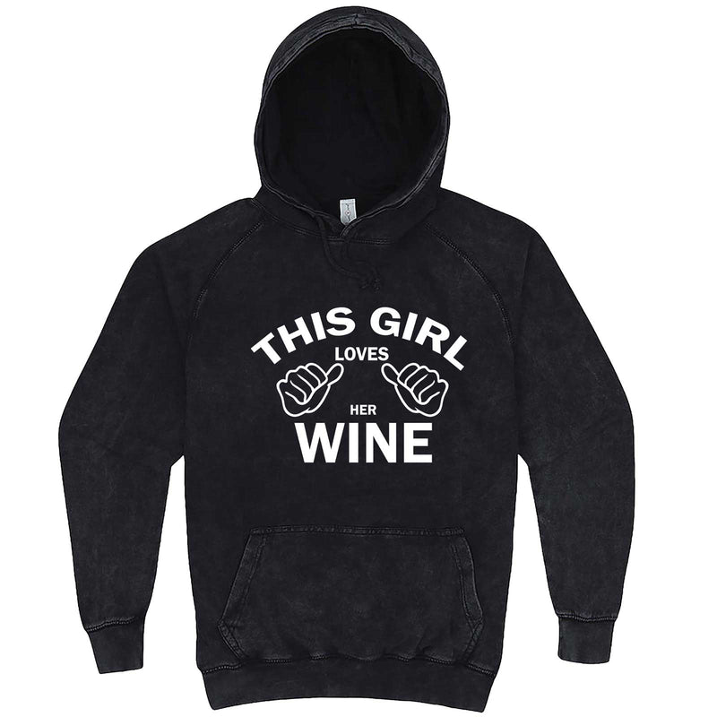 """This Girl Loves Her Wine, White Text"" hoodie, 3XL, Vintage Black"