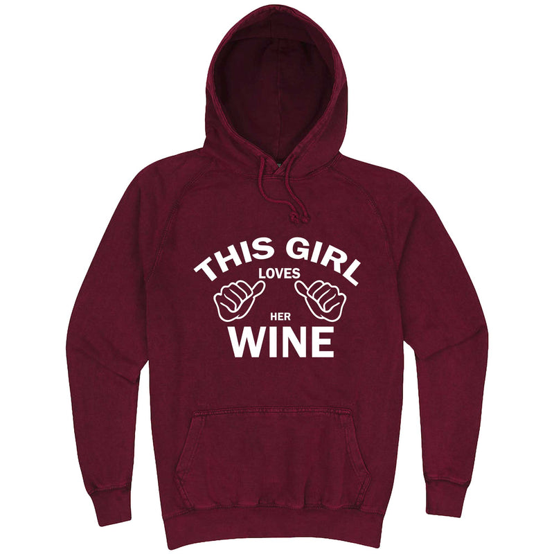 """This Girl Loves Her Wine, White Text"" hoodie, 3XL, Vintage Brick"