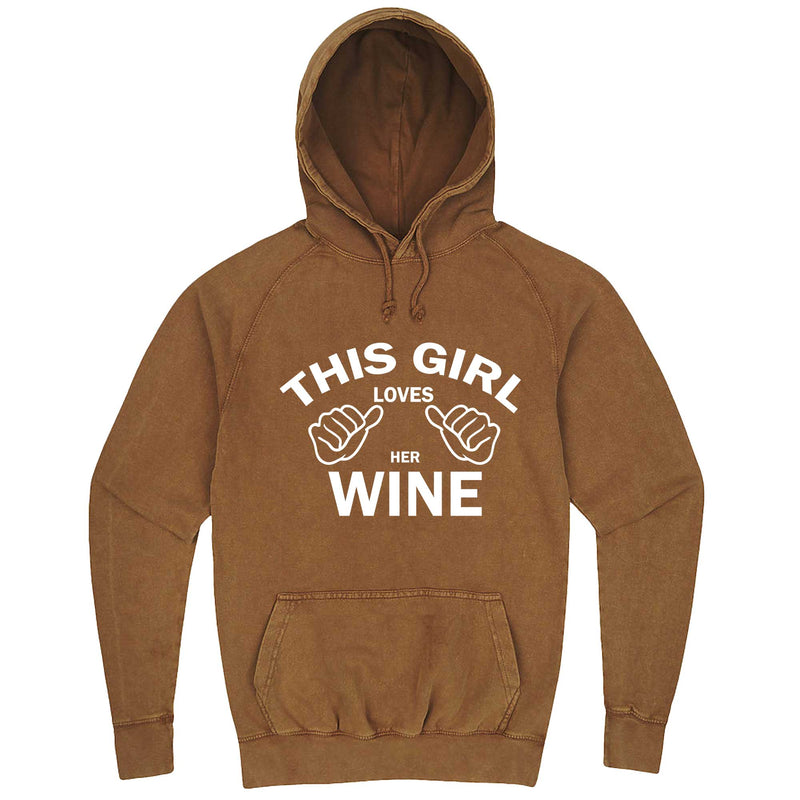 """This Girl Loves Her Wine, White Text"" hoodie, 3XL, Vintage Camel"