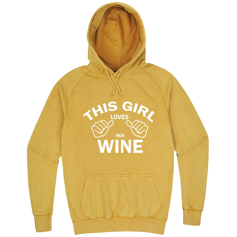"""This Girl Loves Her Wine, White Text"" hoodie, 3XL, Vintage Mustard"