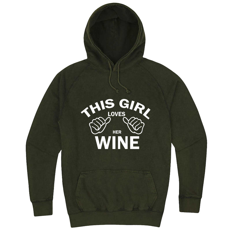 """This Girl Loves Her Wine, White Text"" hoodie, 3XL, Vintage Olive"