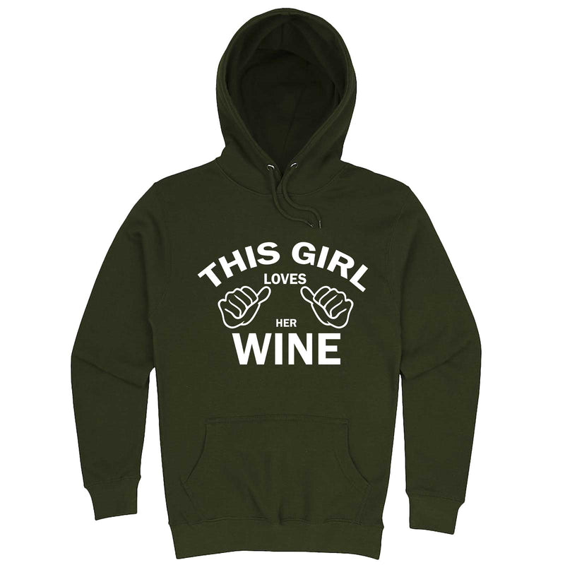 """This Girl Loves Her Wine, White Text"" hoodie, 3XL, Army Green"