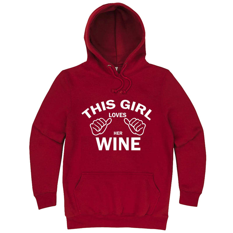 """This Girl Loves Her Wine, White Text"" hoodie, 3XL, Paprika"