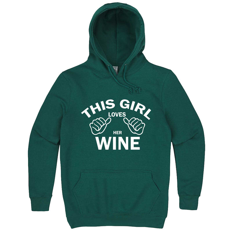 """This Girl Loves Her Wine, White Text"" hoodie, 3XL, Teal"