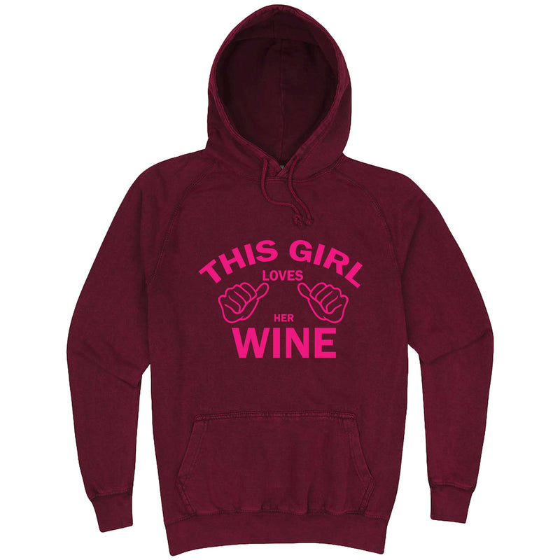 """This Girl Loves Her Wine, Pink Text"" hoodie, 3XL, Vintage Brick"