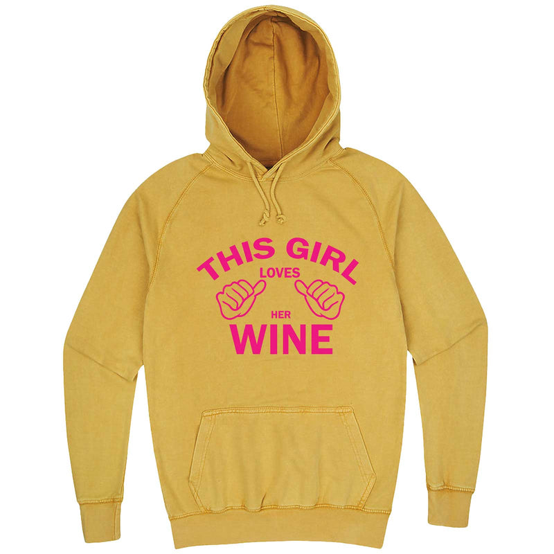 """This Girl Loves Her Wine, Pink Text"" hoodie, 3XL, Vintage Mustard"