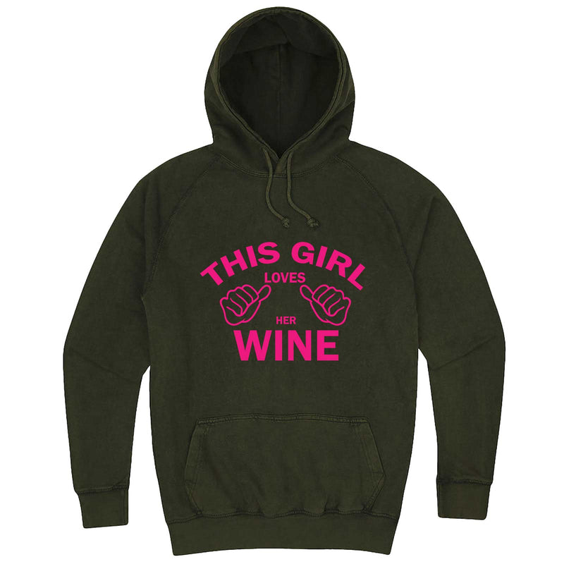 """This Girl Loves Her Wine, Pink Text"" hoodie, 3XL, Vintage Olive"