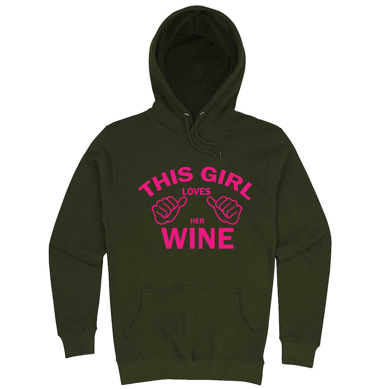 """This Girl Loves Her Wine, Pink Text"" hoodie, 3XL, Army Green"