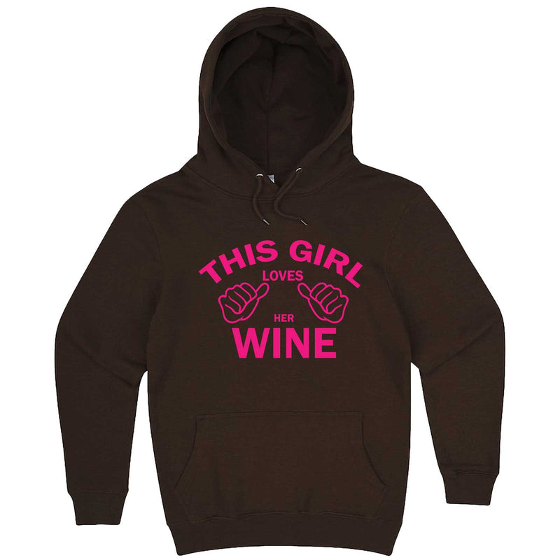 """This Girl Loves Her Wine, Pink Text"" hoodie, 3XL, Chestnut"
